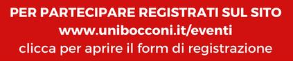 per-partecipare-registrati-sul-sito-www-unibocconi-it_eventiclicca-per-aprire-il-form-di-registrazione