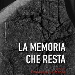 """Prima proiezione del documentario """"La memoria che resta"""" di Francesca La Mantia"""
