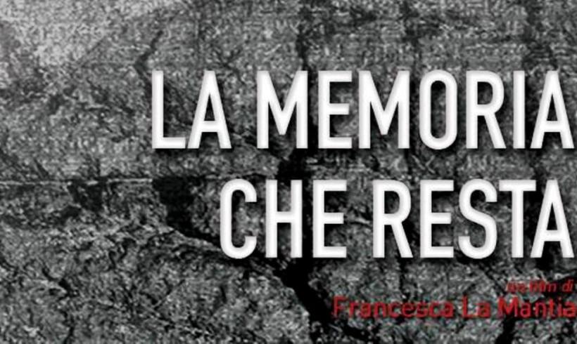 La memoria che resta – un film di Francesca La Mantia