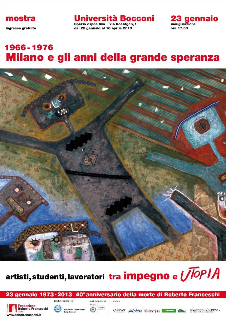 1966-1976 Milano e gli anni della grande speranza