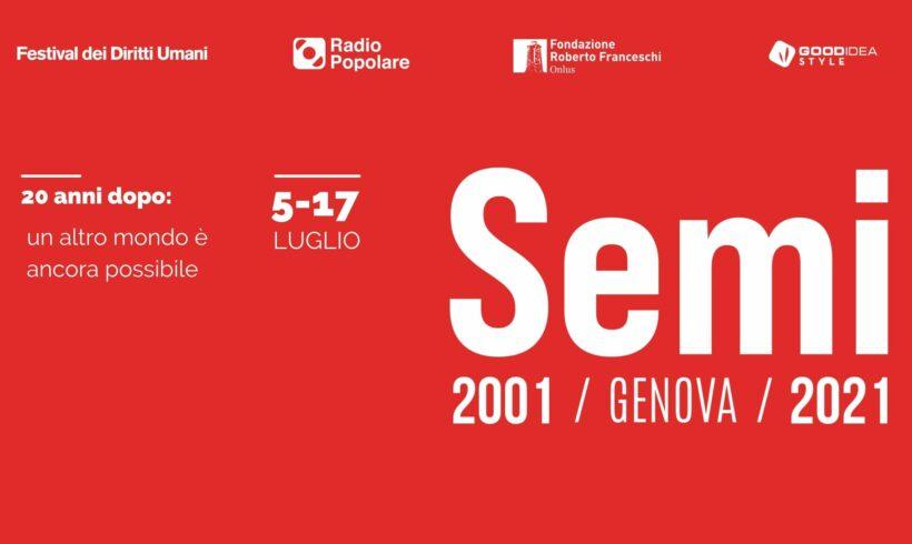Semi. Genova, 20 anni dopo: un altro mondo è ancora possibile